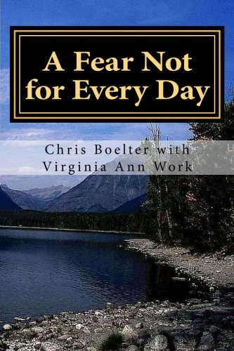 A Fear Not for Every Day: 365 Devotionals