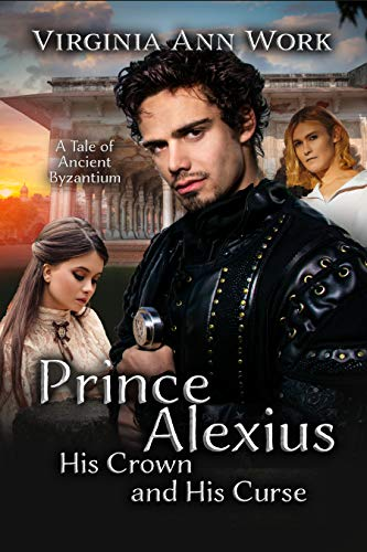 Prince Alexius, His Crown and His Curse